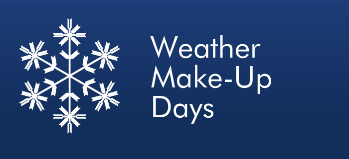 Weather Related Make-up Day on Monday, February 15